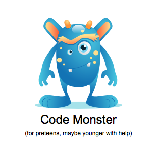 Code Monster (for preteens, maybe younger with help)