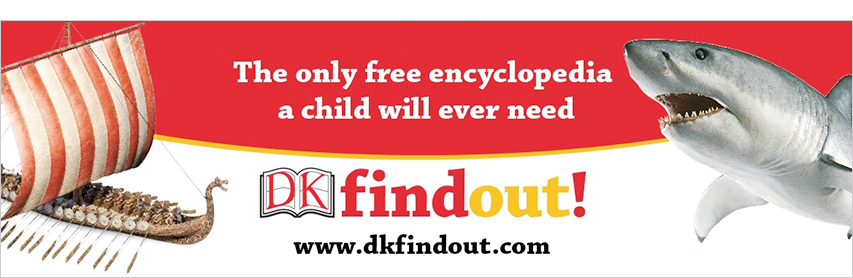 The only free encyclopedia a child will ever need DK find out www.dkfindout.com